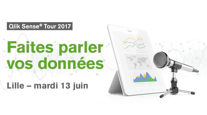 Qlik Sense Tour à Lille le Mardi 13 Juin : Faites parler vos données