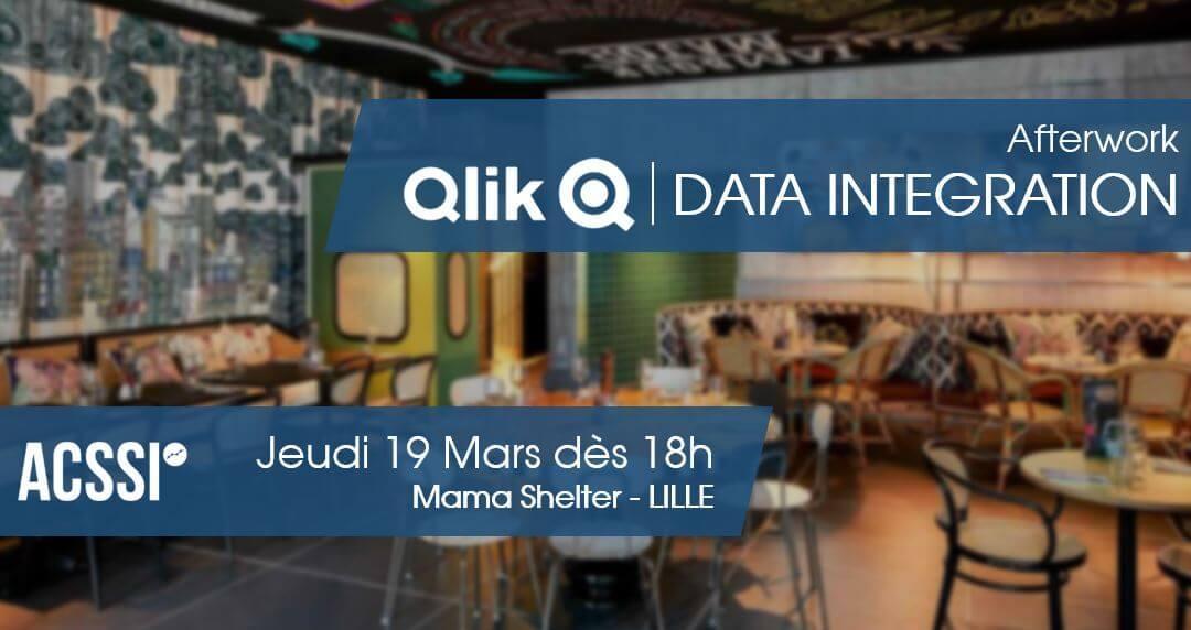 AfterWork / Qlik Data Integration QDI – Le Jeudi 19 Mars 2020 à LILLE