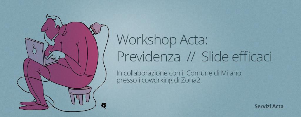 workshop-zona2-milano-acta-settembre