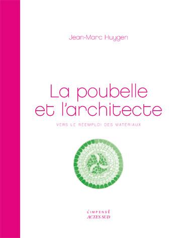 La Poubelle et l'architecte – Jean-Marc Huygen