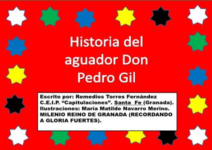 HISTORIA DEL AGUADOR PEDRO GIL