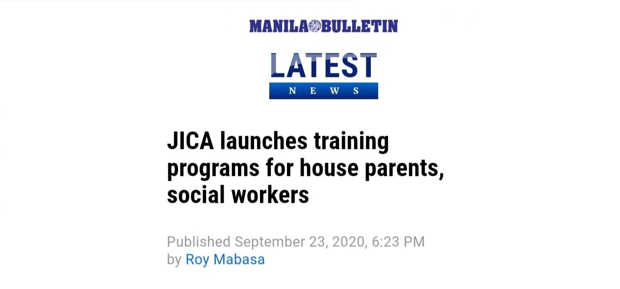 Manila Bulletin Featured Article: JICA launches training programs for house parents, social workers