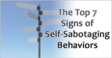 The Top 7 Signs of Self-Sabotaging Behaviors