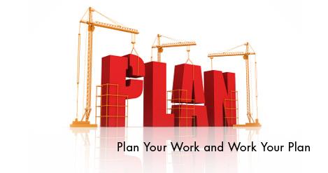 Plan Your Work and Work Your Plan - ActionCOACH
