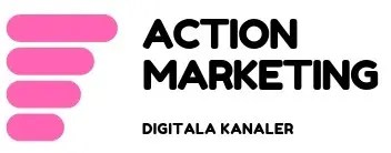 ACTION MARKETING DIGITALA KANALER