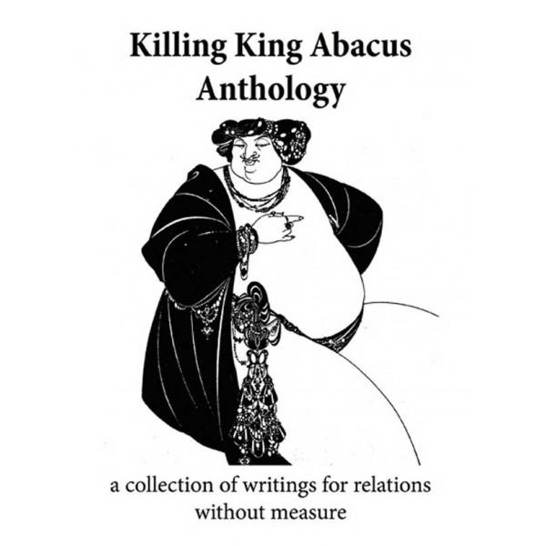 Killing King Abacus Anthology