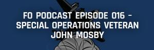 FO Podcast Episode 016 – Special Operations Veteran John Mosby - Forward Observer Magazine 2015-01-29 11-31-20