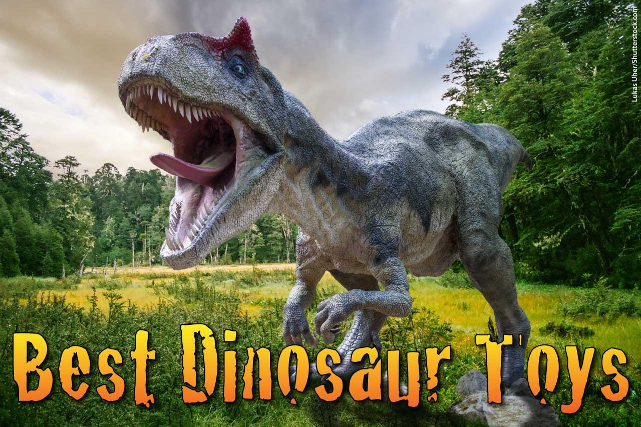 Best Dinosaur Toys For Boys Amp Girls Toddler To Teen