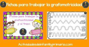 Fichas para trabajar la grafomotricidad  y el trazo
