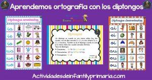 Aprendemos ortografía con los diptongos