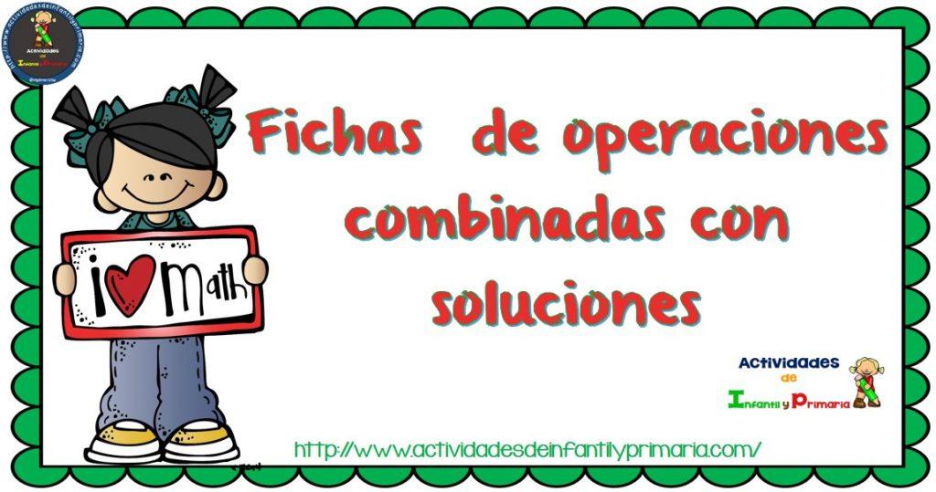 Fichas de operaciones combinadas con soluciones
