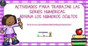Actividades para trabajar las series numéricas. Adivina los números ocultos