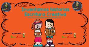 Inventamos historias- Escritura Creativa
