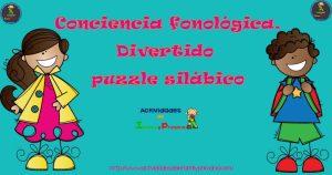 Trabajamos la conciencia fonológica con este divertido puzzle silábico