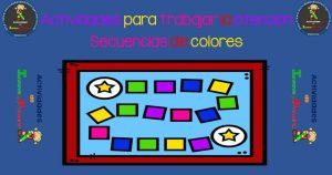 Actividades para trabajar la atención con la secuencia de colores