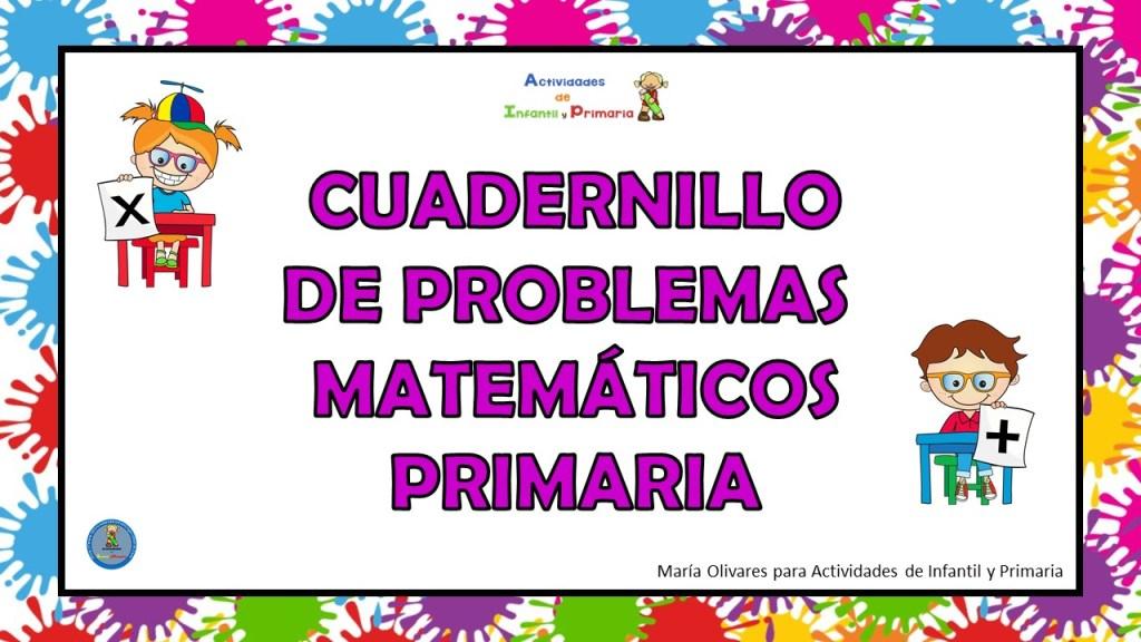 Cuadernillo De Problemas Matematicos Para Primaria