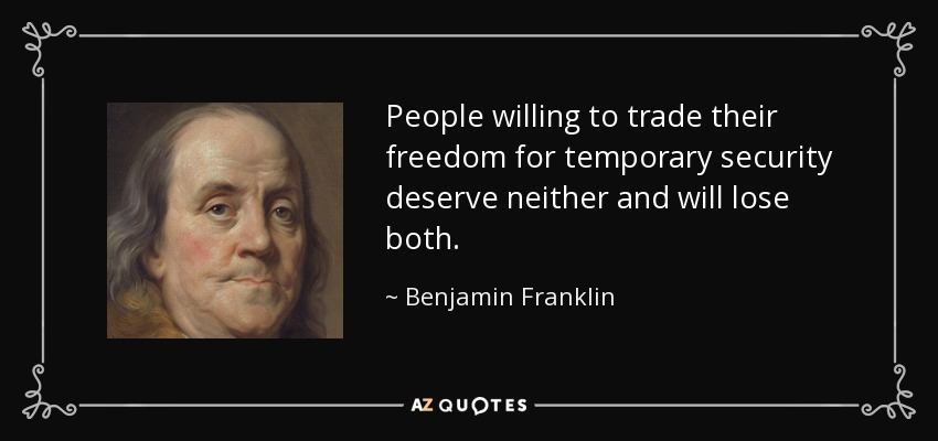 quote-people-willing-to-trade-their-freedom-for-temporary-security-deserve-neither-and-will-benjamin-franklin-54-46-44