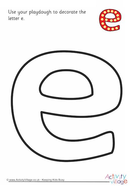 Alphabet Decorate The Letter E Playdough Mat Lower Case