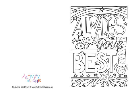 Always Do Your Best Colouring Card