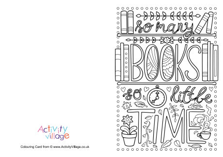 So Many Books So Little Time Colouring Card