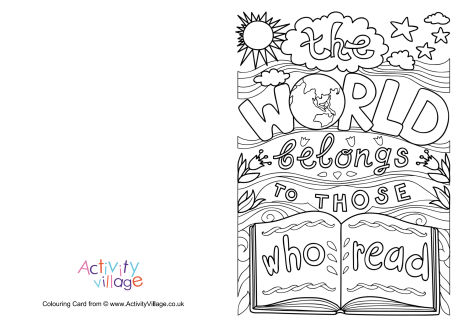 The World Belongs To Those Who Read Colouring Card