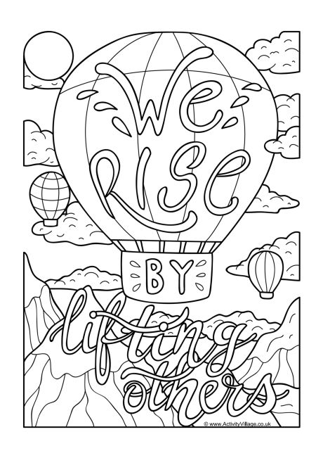 We Rise By Lifting Others Colouring Page