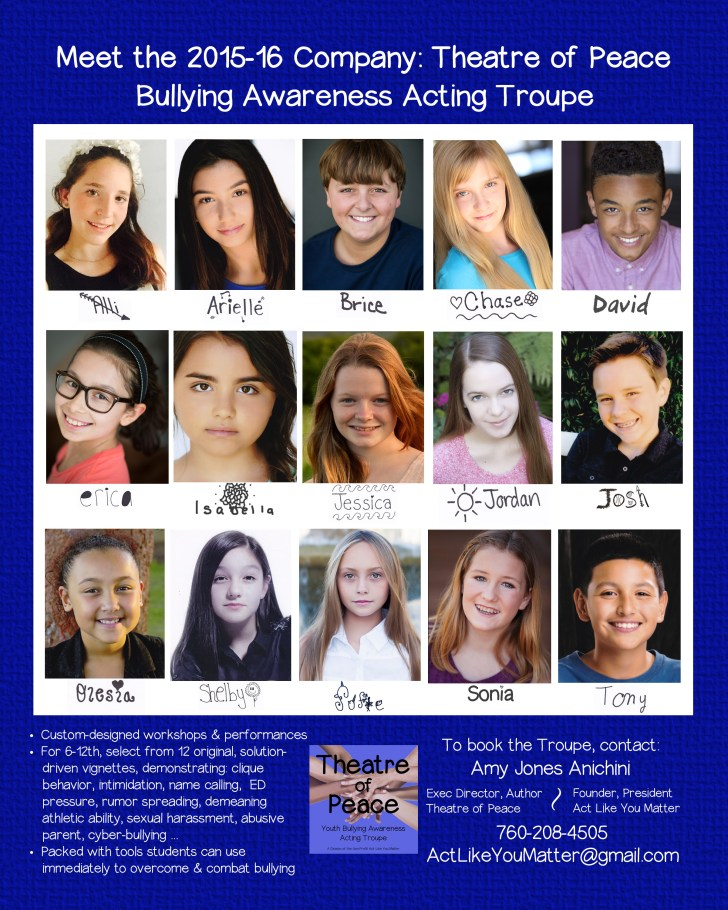 Photo of Theatre of Peace Bullying Awareness Acting Troupe, a division of the non-profit Act Like You Matter. Offering anti-bullying workshops and performances for K-12 in San Diego County.