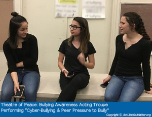 "Photo of Theatre of Peace Bullying Awareness Acting Troupe, a division of CA non-profit Act Like You Matter, performing Cyber-Bullying and Peer Pressure to Bully Vignette. Each vignette we perform is from the script ""What If It Was You?"" by Amy Jones Anichini."
