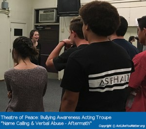 "Photo of Theatre of Peace Bullying Awareness Acting Troupe, a division of CA non-profit Act Like You Matter, performing Name Calling-Aftermath Vignette. Each vignette we perform is from the script ""What If It Was You?"" by Amy Jones Anichini."