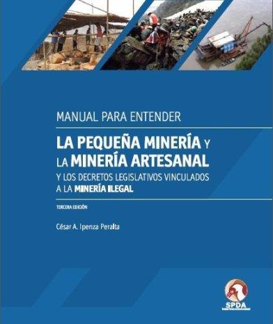Manual de pequeña y mineria artesanal  SPDA
