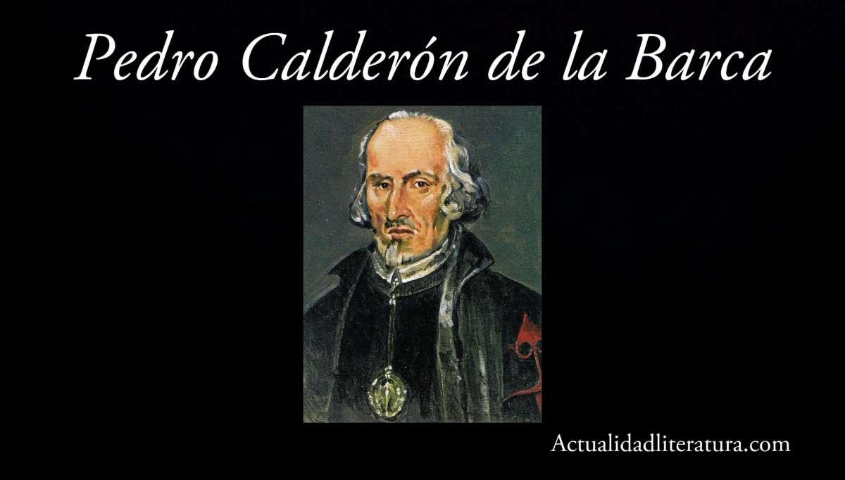 Pedro Calderon de la Barca.