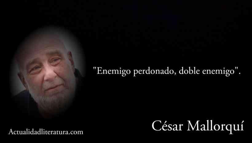 Frase de César Mallorquí.