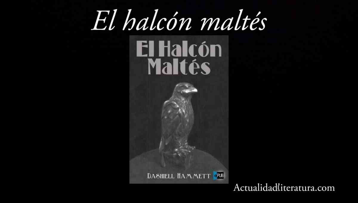 El halcón maltés.