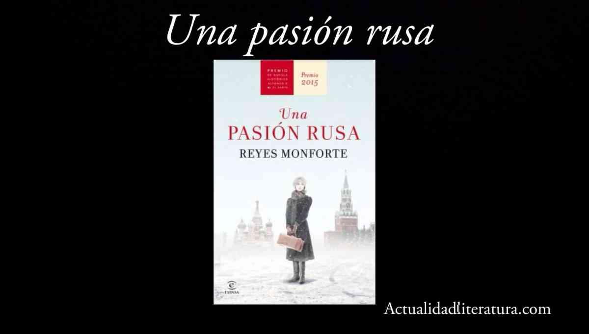 Una pasión rusa.