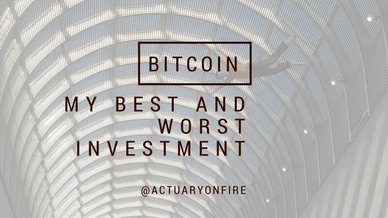 Bitcoin: My Best and Worst Investment