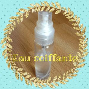 Fabriquez votre eau coiffante pour tous les jours!