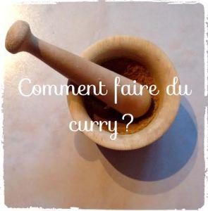 Comment faire son propre curry?