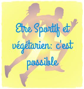 Read more about the article Végétarien et sportif: ce n'est pas incompatible!