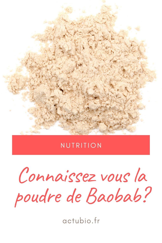 Bienfaits et propriétés de la poudre de baobab
