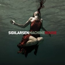 Sidilarsen – Machine Rouge (2011)