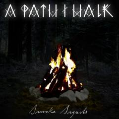 A Path I Walk – Smoke Signals (EP)
