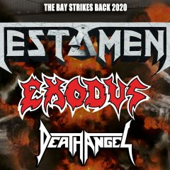 TESTAMENT + EXODUS + DEATH ANGEL @u Bikini