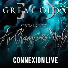 THE GREAT OLD ONES + AU CHAMP DES MORTS @u Connexion Live