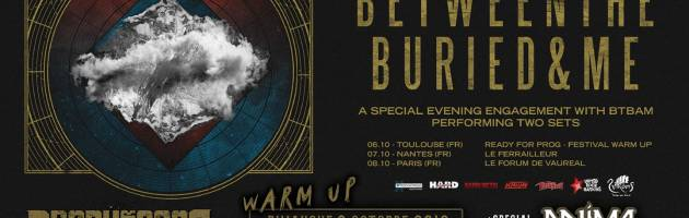 REPORT // Between The Buried And Me + Anima Tempo @Connexion live (Warm up Ready for Prog 2019) – 06/10/19
