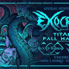 EXOCRINE + TITANS FALL HARDER + TEMPT FATE + BLOODY RABBEAT @ L'Usine A Musique