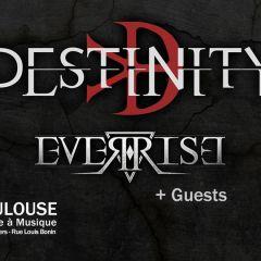 DESTINITY + EVERRISE + GUEST @ L'Usine A Musique
