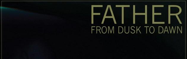 NEWS // Nouveau clip «Father» de From Dusk To Dawn (Metalcore, Tlse)