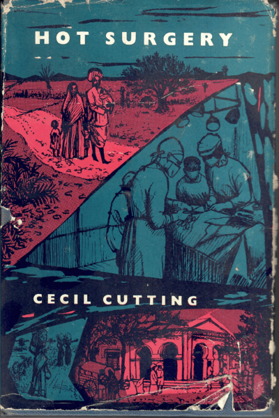 Hot Surgery by Cecil Cutting