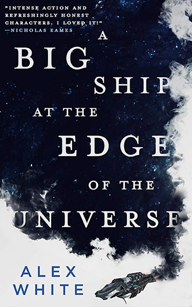 """Cover of the book """"A Big Ship at the Edge of the Universe"""" by Alex White. The title and author are written over top of a n image of clouds and a dark sky."""