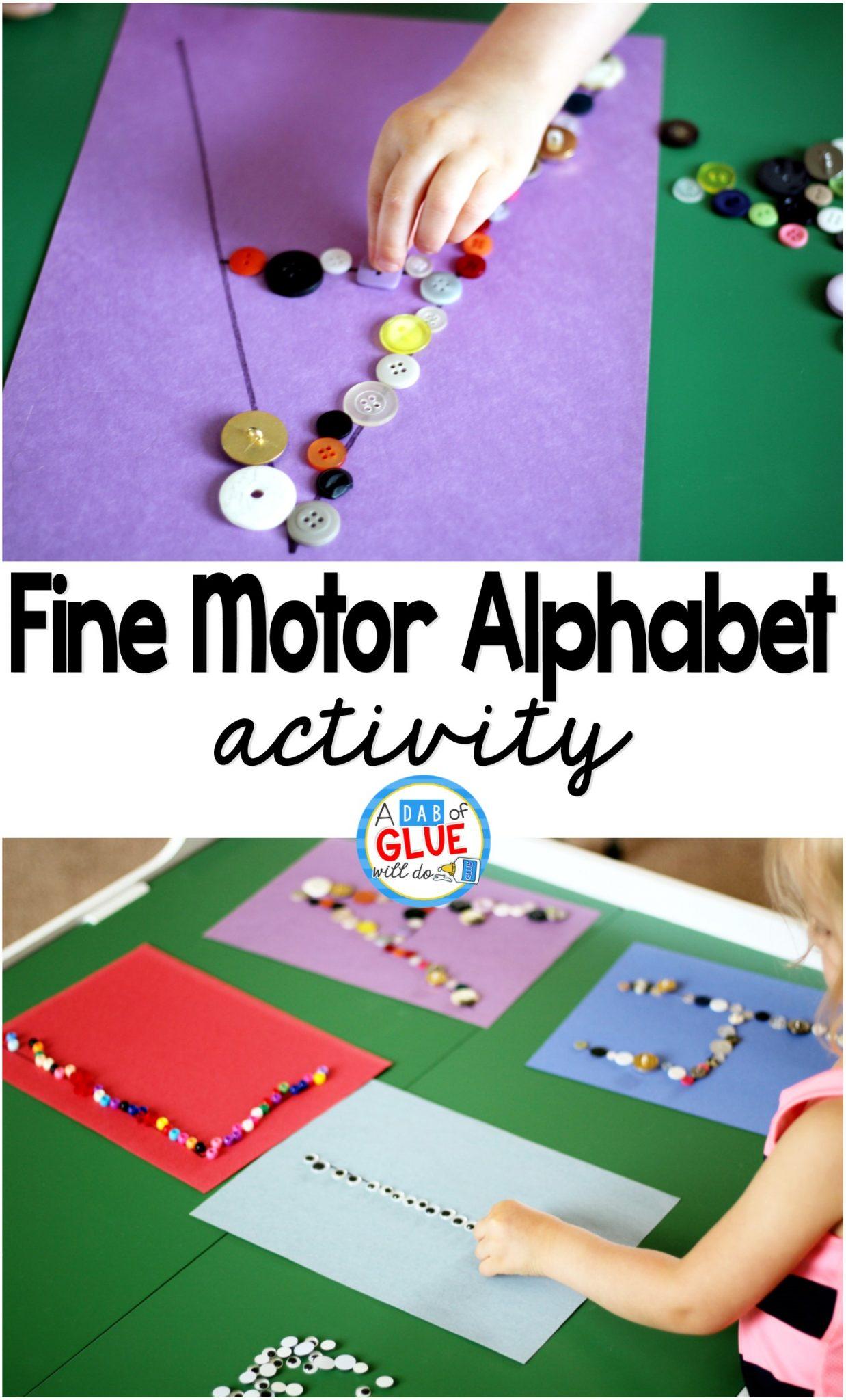 Fine Motor Skills Alphabet Activity A Dab Of Glue Will Do
